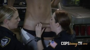 Slutty white female cops are craving for this criminal's huge black dick!